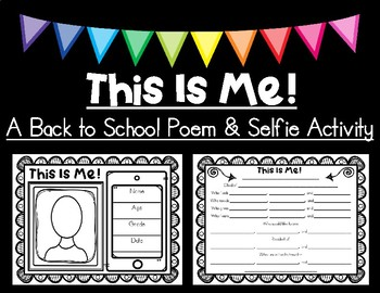 This Is Me --- A Back to School Poem and Selfie Activity