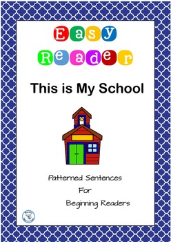 This Is My School Easy Reader Patterned Sentences for Begi