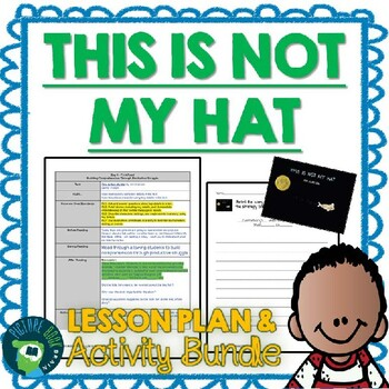 This Is Not My Hat by Jon Klassen 4-5 Day Lesson Plan