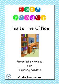 This Is The Office Easy Reader Patterned Sentences For Beg