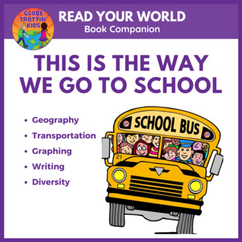 This Is the Way We Go to School - A Graphing Activity