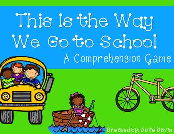 This Is the Way We Go to School Comprehension Game Kindergarten