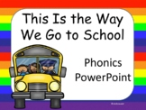 This Is the Way We Go to School, Kindergarten, Interactive PowerPoint