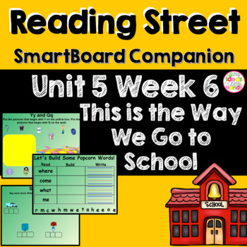 This Is the Way We Go to School SmartBoard Companion Kindergarten