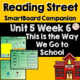 This Is the Way We Go to School SmartBoard Companion Kindergarten