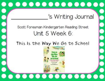 This Is the Way We Go to School Writing Journal with Word