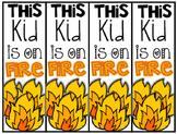 This Kid is on Fire- Motivation Bookmarks