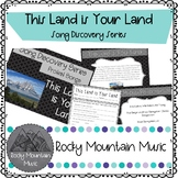 This Land is Your Land Song Discovery Series