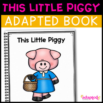 This Little Piggy: Adapted Book for Early Childhood Special Education