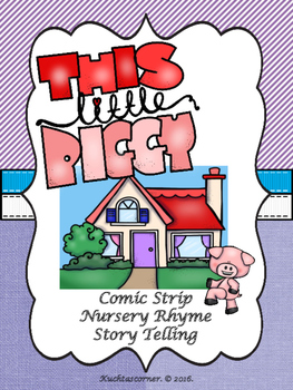 This Little Piggy - Comic Strip Style Nursery Rhyme Story Telling - PDF Edition
