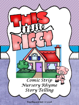 This Little Piggy - Comic Strip Style Nursery Rhyme Story Telling - PPT Edition