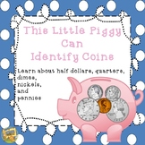 Identify Coins!  This Little Piggy Can Identify Coins!