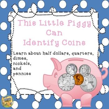 This Little Piggy - Cute Mini-Unit to Identify Coins! Incl