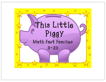 This Little Piggy - Math Fact Families