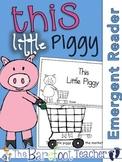 This Little Piggy Nursery Rhyme Emergent Reader & Class Poster {Nursery Rhymes}