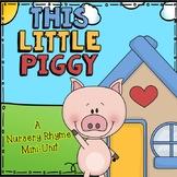 This Little Piggy Nursery Rhyme Set