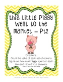 This Little Piggy Went to the Market PART 2 - Counting the Value of Coins