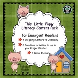 This Little Piggy Nursery Rhyme Literacy Centers for Emergent Readers