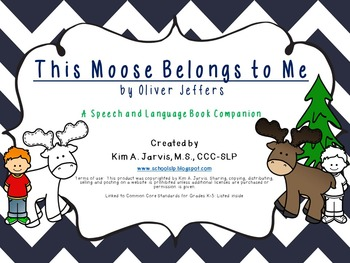 This Moose Belongs To Me: Speech and Language Book Companion