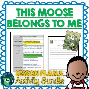 This Moose Belongs To Me by Oliver Jeffers Lesson Plan and Activities