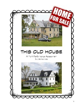 This Old House - A Math Performance Assessment