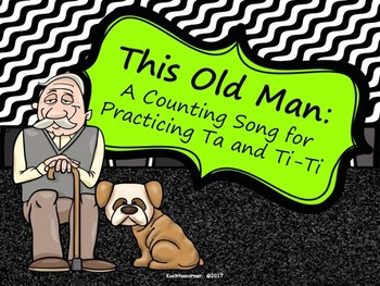 This Old Man: A Counting Song to Practice Ta and Ti-Ti - PDF Edition