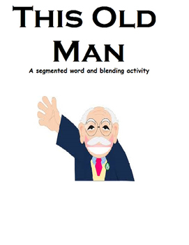 This Old Man Adapted (Blending and Segmented Words), Autism, Speech