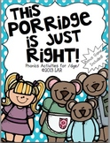 This Porridge is Just Right!: Literacy Activities for /dge/