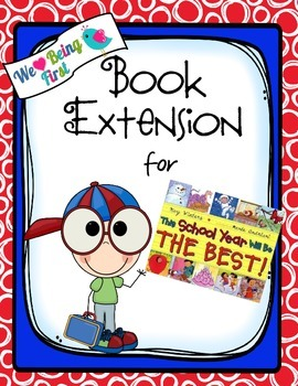 This School Year Will Be The Best:  Back to School Book Extension for K-2