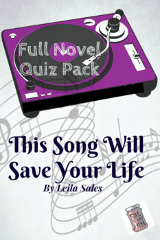 This Song Will Save Your Life by Leila Sales Full Novel Quizzes