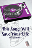 This Song Will Save Your Life by Leila Sales Novel Quiz Pack