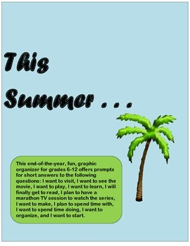 This Summer . . . Fun, Graphic Organizer with prompts for Grades 6-12