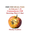 This Too Shall Pass: An Educator's 36 Commandments For Sur
