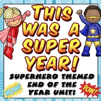 End of the Year Activities - This Was A Super Year (Superhero Themed)