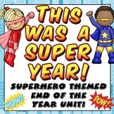 End of the Year Activities - This Was A Super Year (Superh