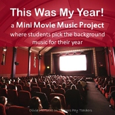 End of the Year- This Was My Year! Mini Movie Music Project