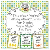 """""""This Week We're Talking About"""" Theme Unit Signs, New Style, Set Two"""