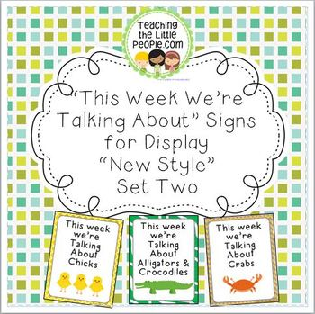 """""""This Week We're Talking About"""" Theme Unit Signs, New Styl"""