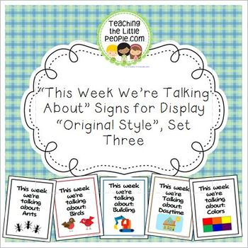 """This Week We're Talking About"" Theme Unit Signs, Original"