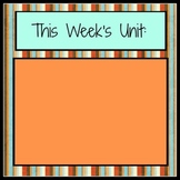 This Week's Unit Sign (customizable)