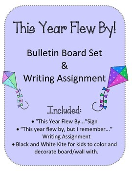 This Year Flew By! Bulletin Board Writing Assignment Prompt End of Year