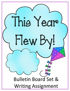 This Year Flew By! Bulletin Board Writing Assignment Promp