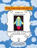 This Year Was A Blast: Spaceship Craft
