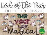 This Year Was Magical - End of the Year - Bulletin Board Kit
