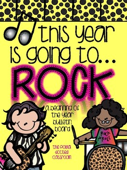 This Year is Going to ROCK {{A beginning of the year bulletin board}}