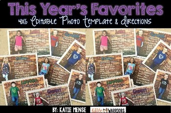 This Year's Favorites 4x6 Photo Template and Directions (End of year Keepsake)