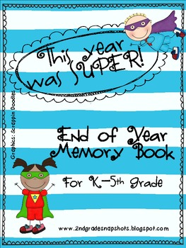 """""""This Year was Super!"""" End of Year Memory Book"""