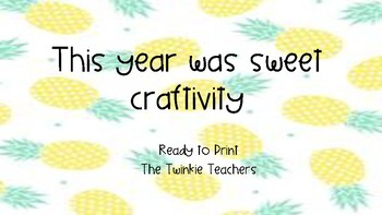 This Year was Sweet- Pineapple Craftivity