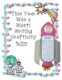 This Year was a BLAST Writing Craftivity