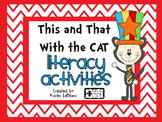 This and That With the Cat LITERACY ACTIVITIES